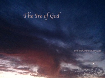 The Ire of God