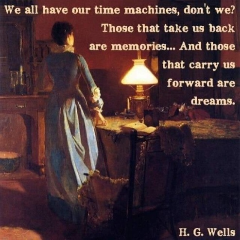 WE HAVE TIME MACHINES - MEMORIES AND DREAMS